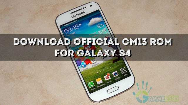 download-official-cm13-rom-for-galalaxy-s4