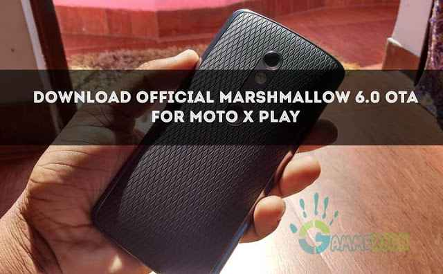 download-official-marshmallow-for-moto-x-play-rooted