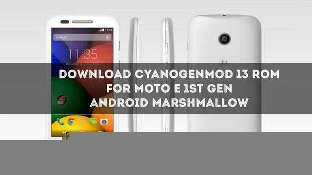 download-official-cm13-for-moto-e-1st-gen