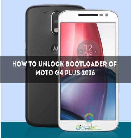 Unlock Bootloader of Moto G4 Plus 2016
