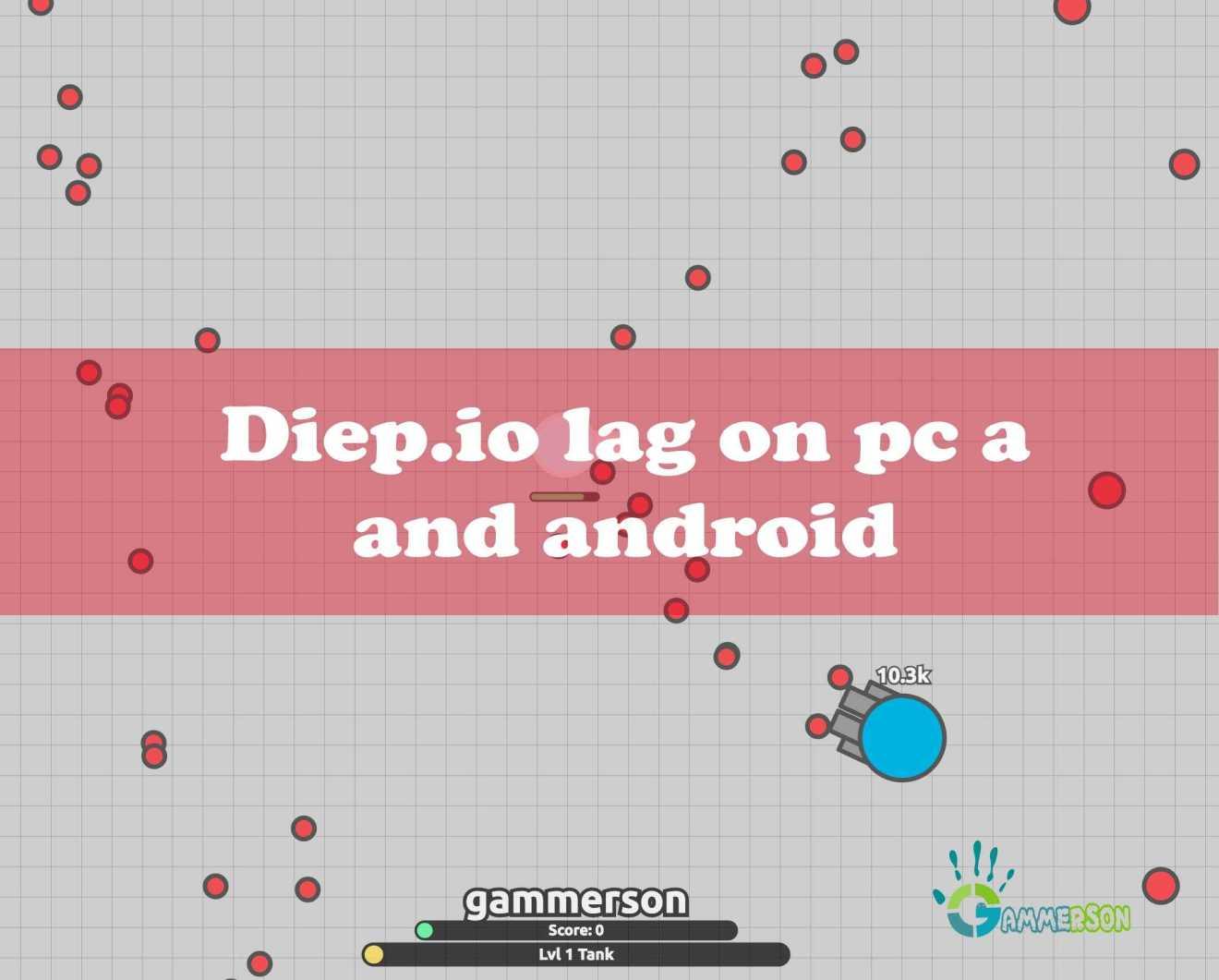 diep.io lagging on pc fix