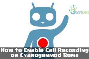 cyanogenmod-call-recording