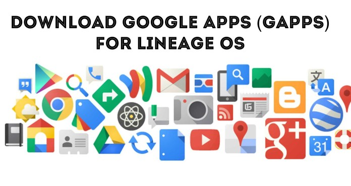 Gapps for lineageos