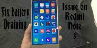 Fix Fast Battery Draining Issue In Redmi Note 3