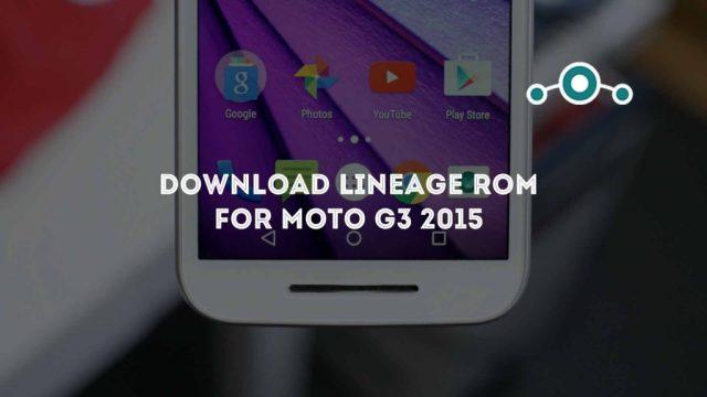 lineage-moto-g3-2017