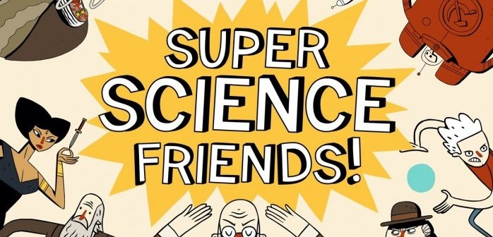 Super Science Friends