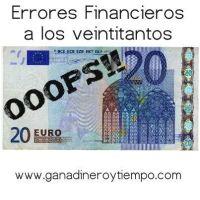 Errores Financieros a los 20
