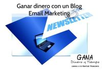 Ganar dinero con un blog. Email Marketing