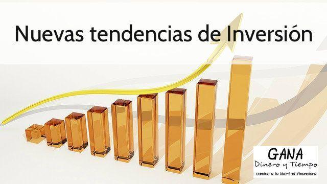 Nuevas tendencias de Inversión