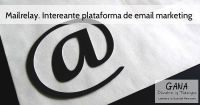 Mailrelay. Interesante plataforma de email marketing