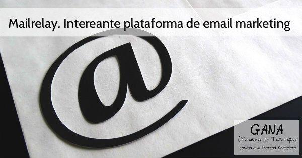 Mailrelay. Interesante plataforma de email marketing