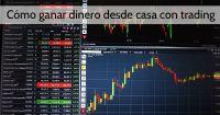 Como ganar dinero desde casa con trading