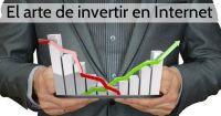 El arte de invertir en Internet