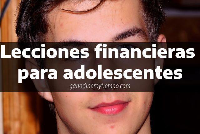Lecciones financieras para adolescentes