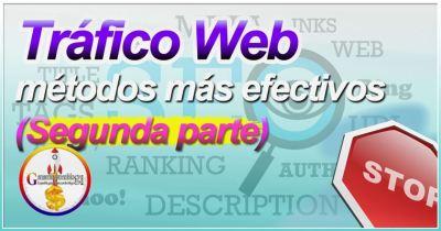 Los métodos más efectivos para llevar tráfico a tu web a tu sitio (2) [Dominio]