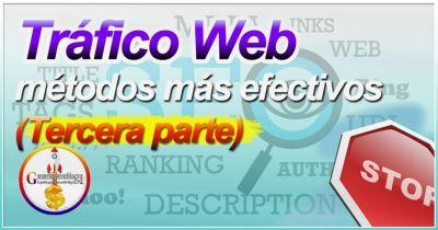 Los métodos más efectivos para llevar tráfico a tu web a tu sitio (3) [Contenido]
