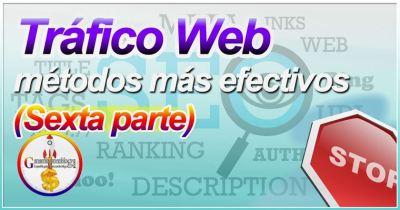 Los métodos más efectivos para llevar tráfico a tu web a tu sitio (6) [Comentarios]