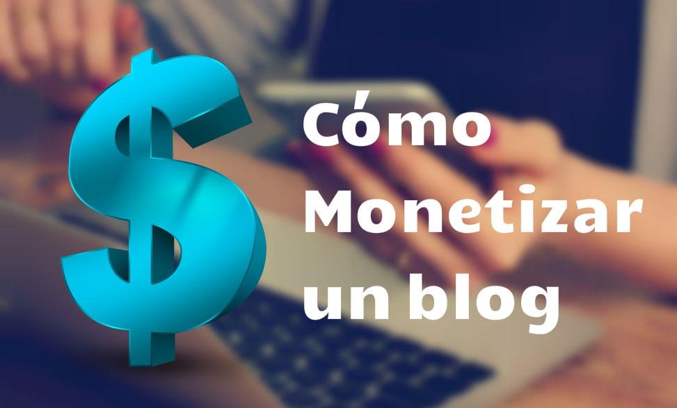 monetizar un blog 2018