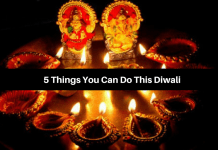 5 Things You Can Do This Diwali