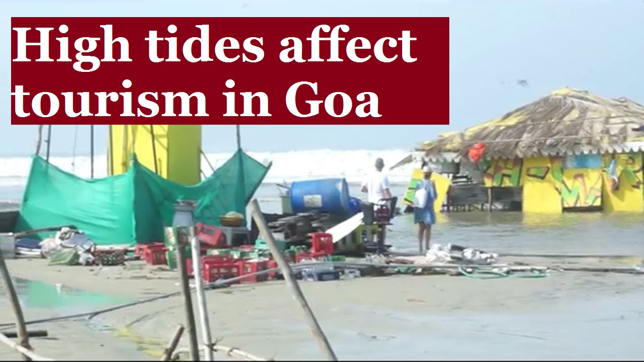 High Tides Affect Tourism In Goa  Cyclone Ockhi Effects-9371