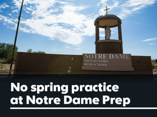 Notre Dame Prep canceled spring ball as part of a self-imposed