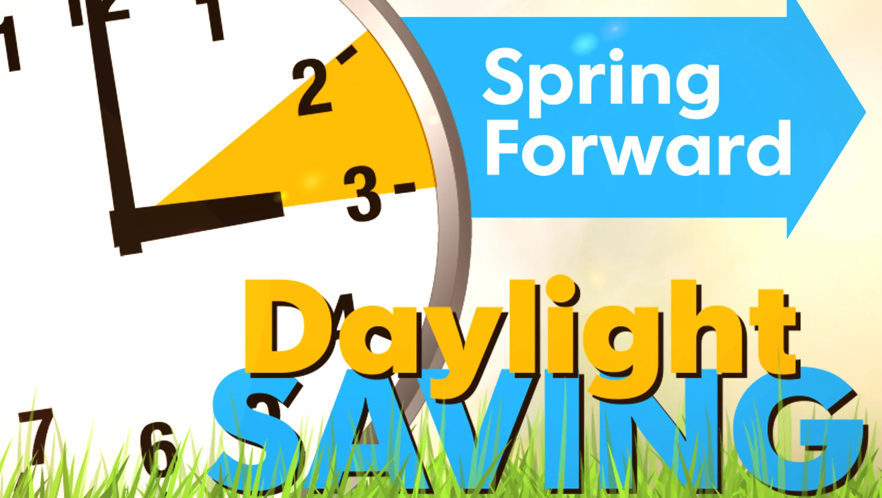 Spring Forward When Is Daylight Savings Time
