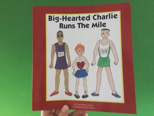 """The cover of """"Big-Hearted Charlie Runs The Mile,"""" the"""