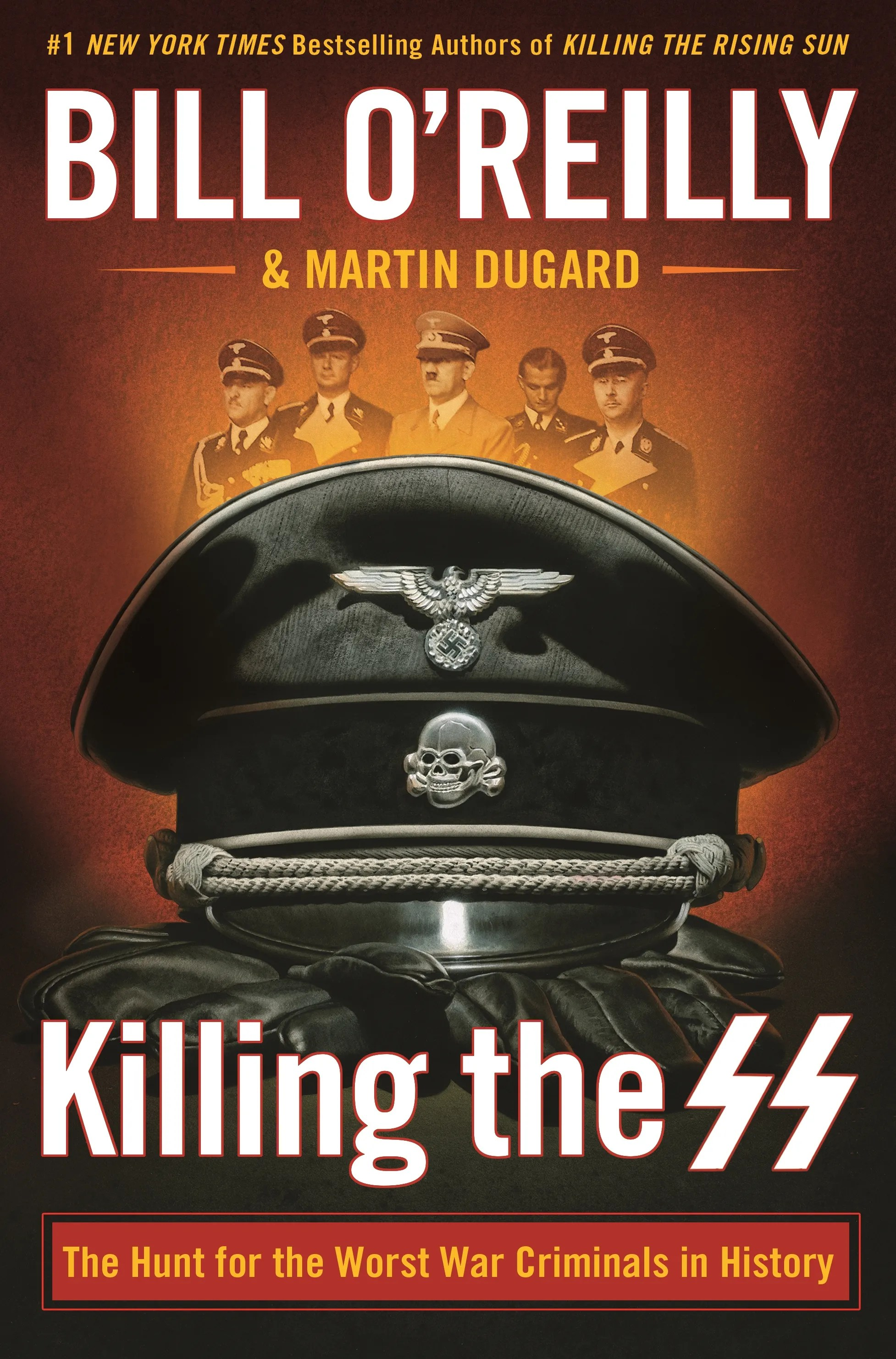 Bill OReilly chases Nazi hunters in new book Killing the SS