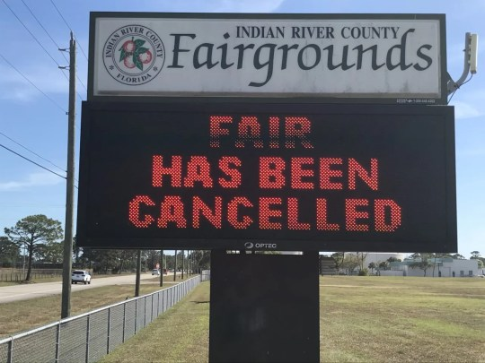 Coronavirus concerns: information sign at the front of the Indian River County Fairground along 66th Avenue. sees Friday March 13, 2020, what would have been the hours of the annual fair in Indian River County.