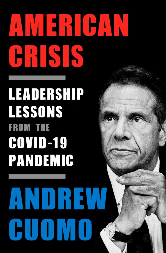 Gov. Andrew Cuomo is writing a new book, American Crisis, set to hit shelves on Oct. 13, 2020.