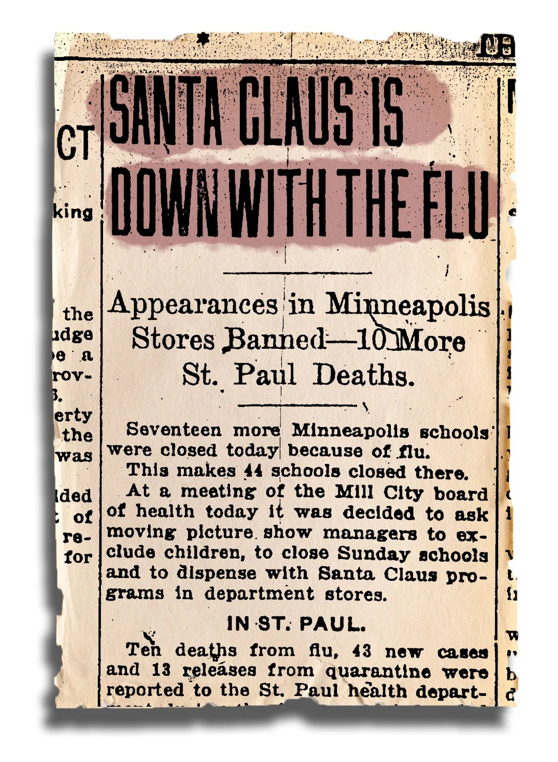 "On Dec. 6, the St. Paul Daily News announced that ""SANTA CLAUS IS DOWN WITH THE FLU."""