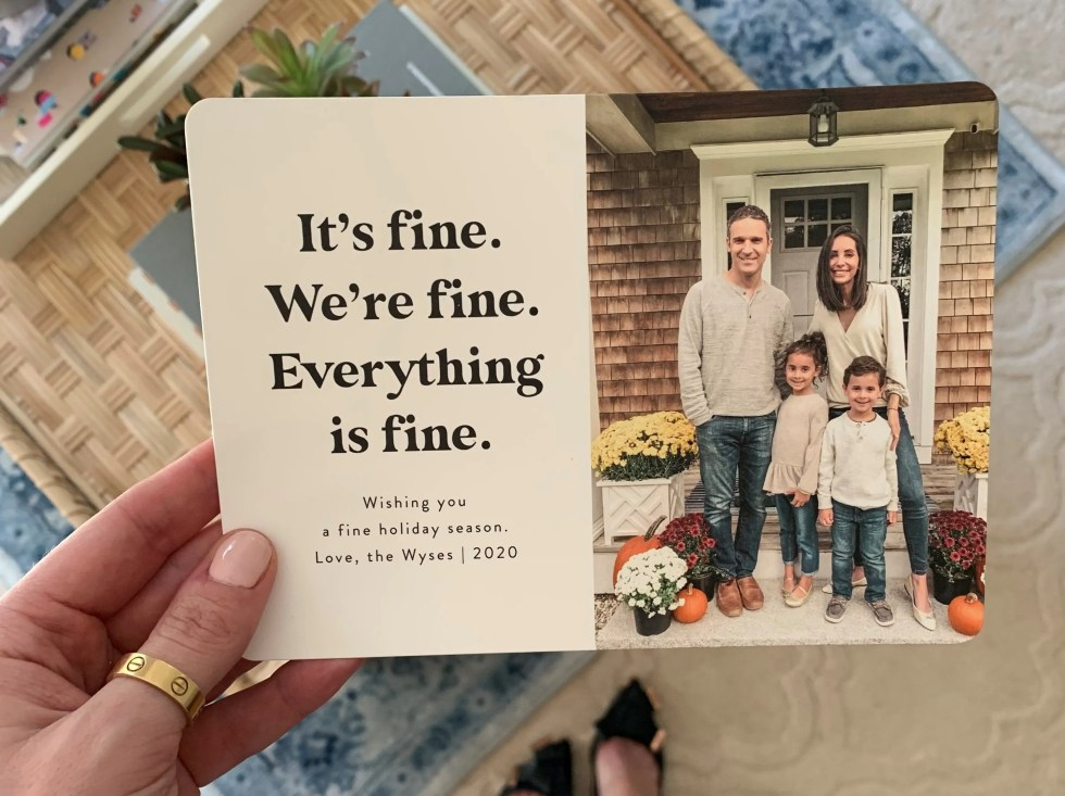 2020 holiday cards sure are honest: 'Wishing you a fine holiday season'