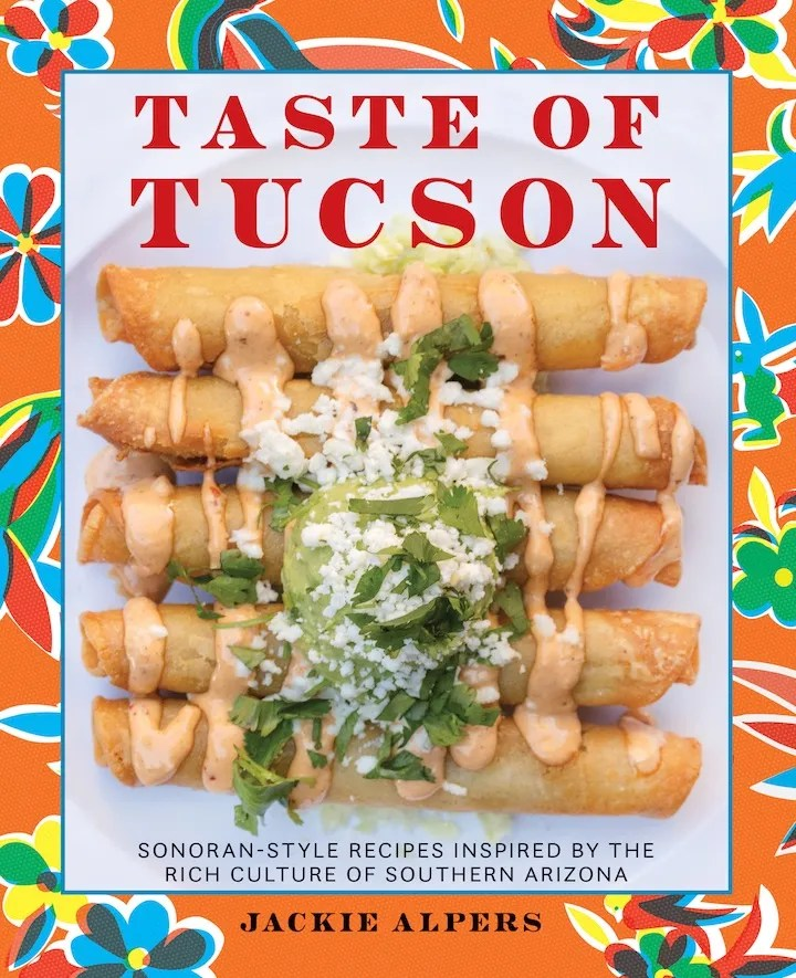 While reading Taste of Tucson, pandemic bread hobbyists can learn how to make award-winning baker Don Guerra's Barrio Sonoran Sourdough Bread, a three-day labor of love with local ingredients, or pistachio compound butter, a recipe from chef Bruce Yim ofHacienda Del Sol Guest Ranch Resort.