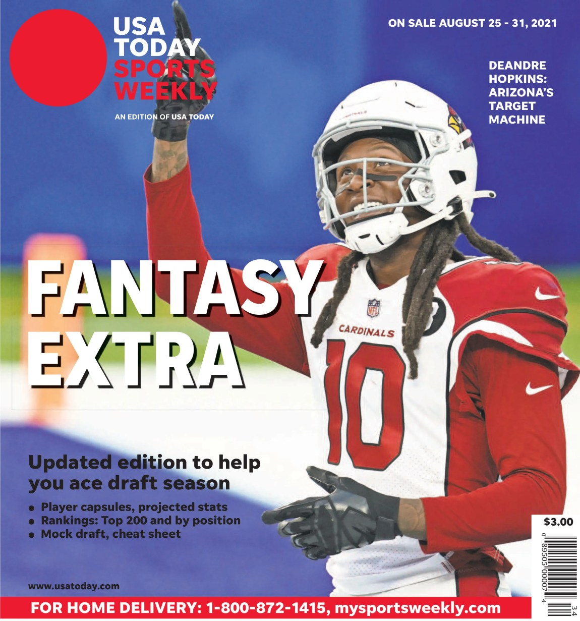 Cardinals WR DeAndre Hopkins is one of five cover subjects for the USA TODAY Sports Weekly Fantasy Extra issue, available on newsstands through August 31.