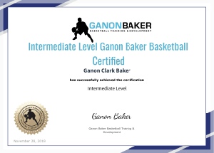 Intermediate Level Ganon Baker Basketball Certification