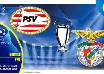 Prediksi PSV Eindhoven vs Benfica - Liga Champions 25 Agustus 2021