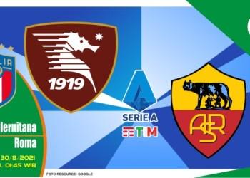 Prediksi Salernitana vs Roma - Liga Italia 30 Agustus 2021