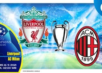 Prediksi Liverpool vs AC Milan - Liga Champions 16 September 2021