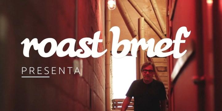 Visitamos GarcíaBross y esto sucedió – Roast brief Presenta