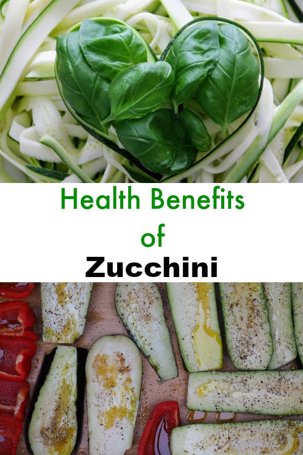 zucchini noodles and grilled zucchini with text overlay health benefits of zucchini