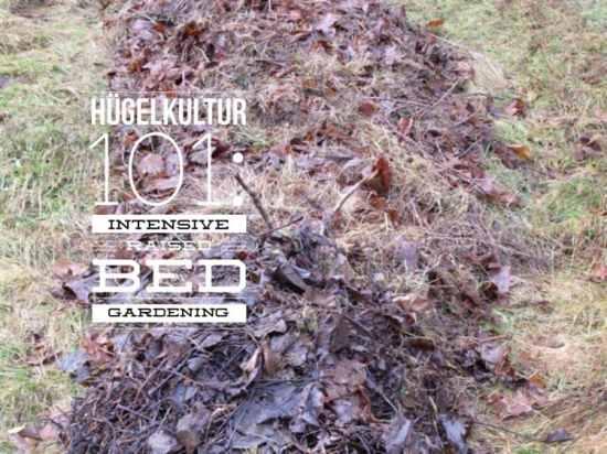 Hugelkultur raised bed gardening 101