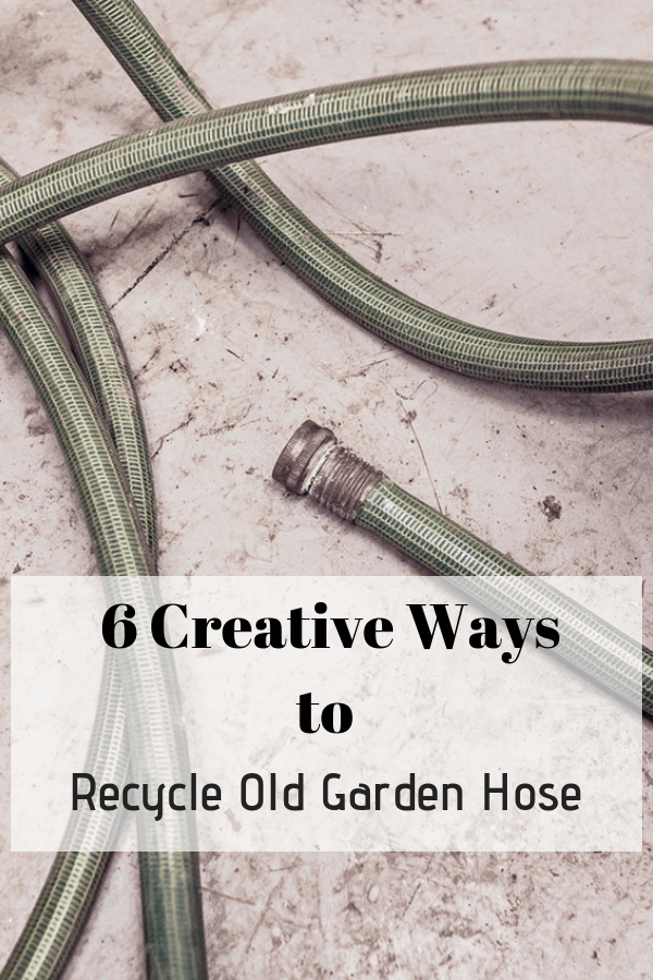 garden hose with text overlay six creative ways to recycle old garden hose