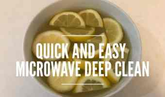 How to Deep Clean Your Microwave the Easy Way