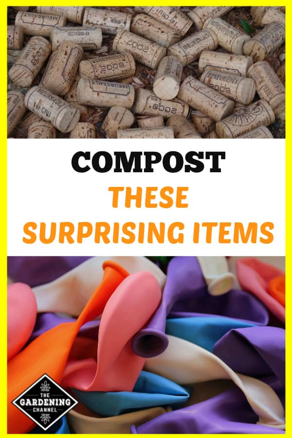 natural wine corks and latex balloons with text overlay compost these surprising items