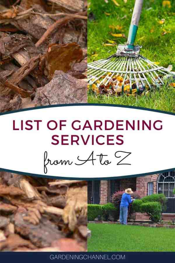 mulch rake leaves hedge trimming with text overlay list of gardening services from a to z