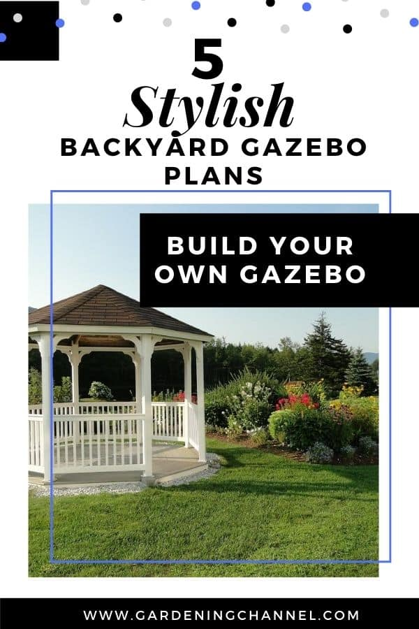 gazebo by flower garden with text overlay five stylish backyard gazebo plans build your own gazebo