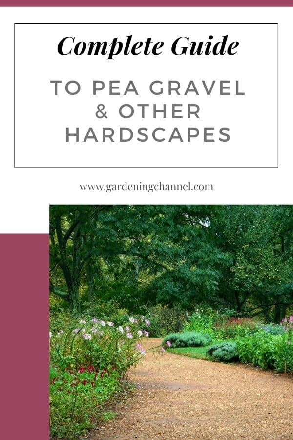 pea gravel walkway through garden with text overlay complete guide to pea gravel and other hardscapes