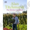 Alan Titchmarsh – The Kitchen Gardener