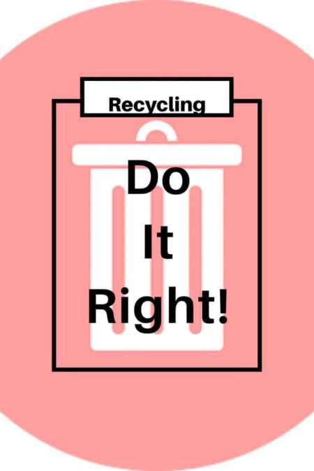 Recycle efficiently. A white symbol of a rubbish bin on a pink background. The caption in black reads, recycling do it right! Recycle efficiently. Here are 5 steps towards getting it right. http://www.gardeninglove.co.uk/recycle-efficiently/