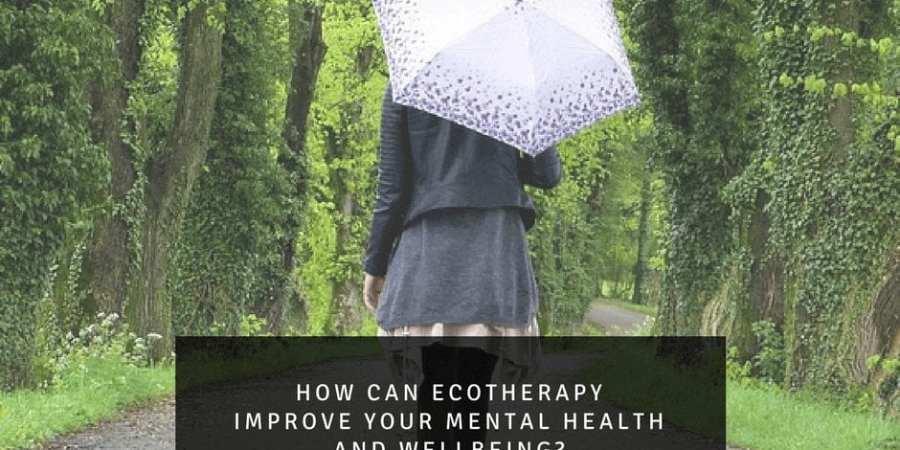 Taking a walk outdoors, ecotherepy . Ecotherepy improves mental health.